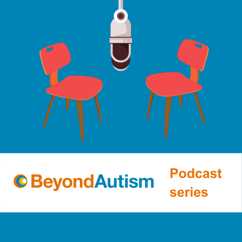 BeyondAutism podcast series